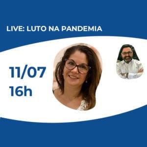 Live – Luto na Pandemia